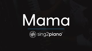 Mama [Piano Karaoke Instrumental] Jonas Blue & William Singe