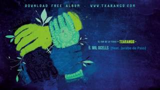 Txarango - Mil ocells (feat. Jarabe de Palo) (Audio Oficial)