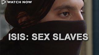ISIS: Sex Slaves