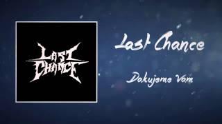 Last Chance - Ďakujeme Vám (Iné Kafé Cover)