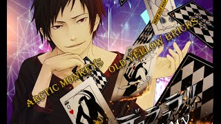 |~Durarara!! Arctic Monkeys – Old Yellow Bricks [AMV]~|