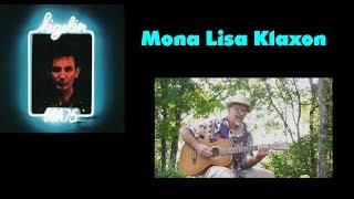 Jacques Higelin...Mona Lisa Klaxon...guitare ( cover )