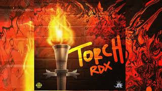 RDX - Torch (Raw) [Official Audio] April 2018