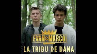 Evan et Marco - La Tribu de Dana (audio)