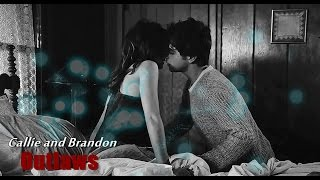 Callie & Brandon || Outlaws