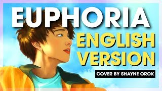 BTS (방탄소년단) Jungkook - 'Euphoria' (ENGLISH Acoustic Cover) by Shayne Orok