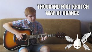 Thousand Foot Krutch - War Of Change (Acoustic Cover)