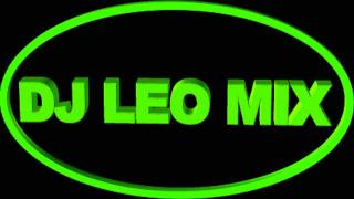 INTRO DJ LEO MIX HD