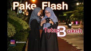 CARA /TUTORIAL FOTO Strobis Pemula, Pakai Flash Di Malam Hari, Hunting Foto STROBIST