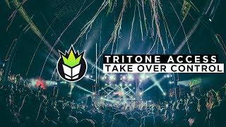 Tritone Access - Take Over Control