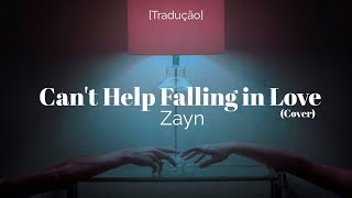 Zayn - Can't Help Falling in Love (Cover) [Legendado/Tradução]