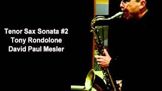 Tenor Sax Sonata #2 -- Tony Rondolone, David Paul Mesler