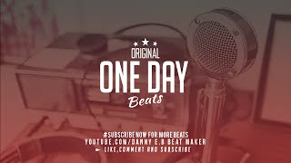 """One Day"" - Beat Rap Instrumental Old School (Prod: Danny E.B)"