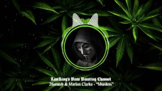 "2Scratch & Marlon Clarke - ""Murders"" Bass Boosted"