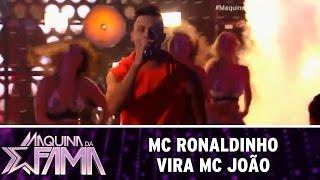 Máquina da Fama (23/05/16) MC Ronaldinho vira MC João