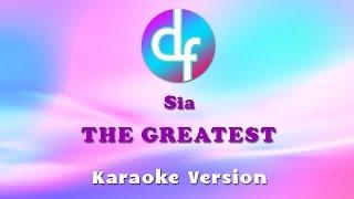 Sia - The Greatest (Karaoke/Lyrics/Instrumental)