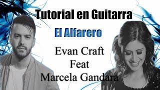 Tutorial en Guitarra -el Alfarero-Evan Craft feat Marcela Gandara