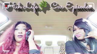 Hiih Life Car Episodes Khia Skit- Don't Trust No N***a
