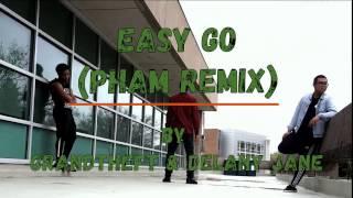 Grandtheft & Delaney Jane - Easy Go (Pham Remix) // FREESTYLE by MJCRAZE1 & FREIENDS
