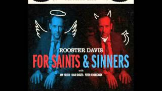 Rooster Blues by The Rooster Davis Group