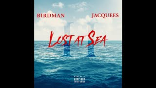 Birdman & Jacquees - MIA (Lost at Sea 2)