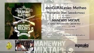 05. donGURALesko Matheo - Poznański Stan Świadomości feat. Shellerini