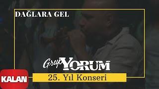 Grup Yorum -  Dağlara Gel [ Live Concert © 2010 Kalan Müzik ]