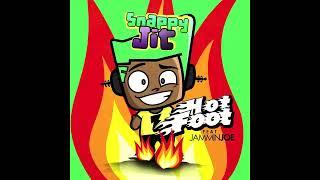 Snappy Jit - Hot Foot ft. Jammin Joe