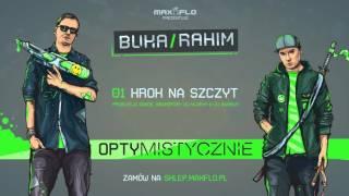 Buka & Rahim - 01 Krok na szczyt (OPTYMISTYCZNIE) prod. DonDe