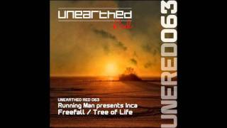 Running Man presents Inca - Tree Of Life (Original Mix) [Unearthed Red]