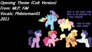 My Little Pony: Friendship is Magic Opening Theme (Colt Version)