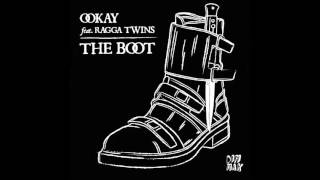 Ookay – The Boot (feat. Ragga Twins)