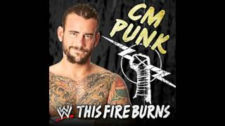 """WWE: (CM Punk) - """"This Fire Burns"""" [Arena Effects+]"""
