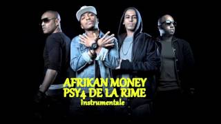 Psy4 De La Rime - Afrikan Money (Instrumental)