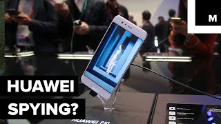 Are Huawei Phones Being Used to Spy on Americans?