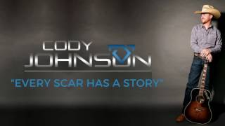 "Cody Johnson - ""Every Scar Has A Story"" - Official Audio"