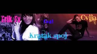 Trik Fx feat Cvija *KRATAK SPOJ* NEW 2010 Official Song