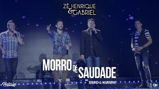 Zé Henrique & Gabriel (Part. Bruno & Marrone) - Morro de Saudade - DVD Histórico
