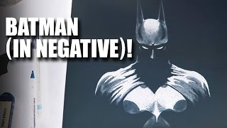 Batman (in Negative)! | Mad Stuff With Rob