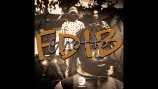 (F.di.b) Ne Jah ft Euzy - Ghetto [Audio RIP]
