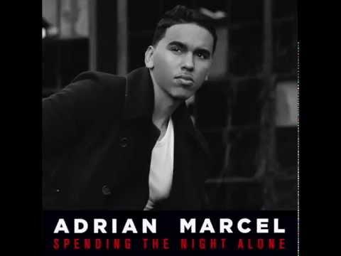 adrian-marcel-spending-the-night-alone-audio-adrian-marcel