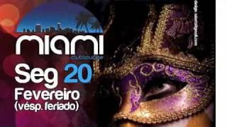 Carnaval Miamin Club Loubge