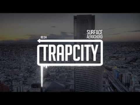 aero-chord-surface-trap-city