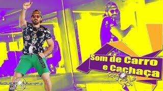 Zoeira, som de carro e cachaça - Tierry Part Psirico - Coreogreafia Prof Jefin Equipe Marreta