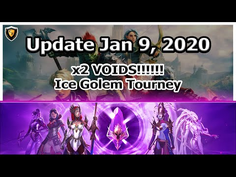 RAID Shadow Legends | Update Jan 9, 2020 | x2 VOIDS!!! | Ice Golem Tourney