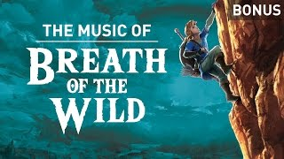 Bonus: The music of Breath of the Wild | Downloadable Comment