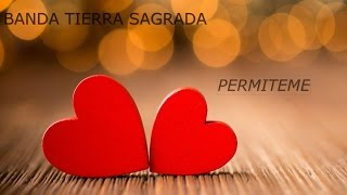 "Banda Tierra Sagrada - ""PERMITEME"" (2016)"