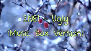 2NE1 - Ugly (Music Box Version)