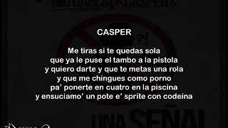 Nio García Ft Casper - Una Señal (Letra)