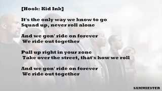 {HD Lyrics} RIDE OUT - Kid Ink (Ft: Rich Homie Quan, Tyga, Wale & YG)